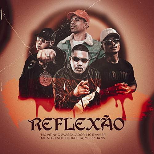MC Vitinho Avassalador, MC Ryan SP, MC Neguinho do Kaxeta & Mc PP da VS