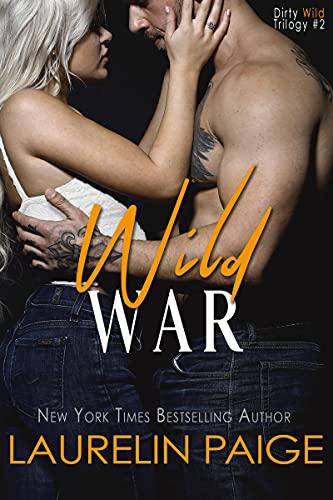 Wild War (Dirty Wild Book 2) (English Edition)