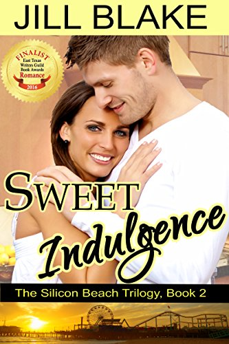 Book: Sweet Indulgence (The Silicon Beach Trilogy Book 2) by Jill Blake