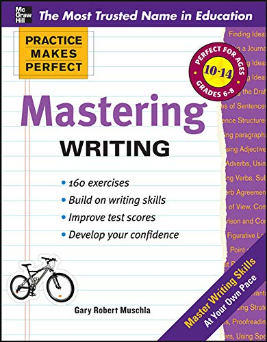 Compare Textbook Prices for Practice Makes Perfect Mastering Writing Practice Makes Perfect Series 1 Edition ISBN 9780071747165 by Muschla, Gary