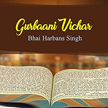 Gurbaani Vichar (Shabad Gurbani Kirtan)