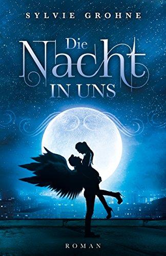 Buchseite und Rezensionen zu 'Die Nacht in uns' von Sylvie Grohne