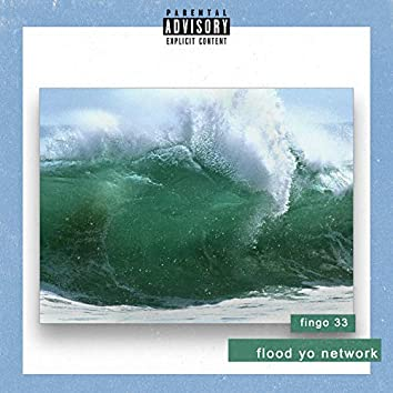 Flood Yo Network