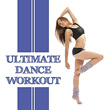 Ultimate Dance Workout