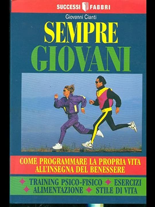 Libri di giovanni cianti  - sempre giovani (italiano) copertina flessibile 978-8845120961