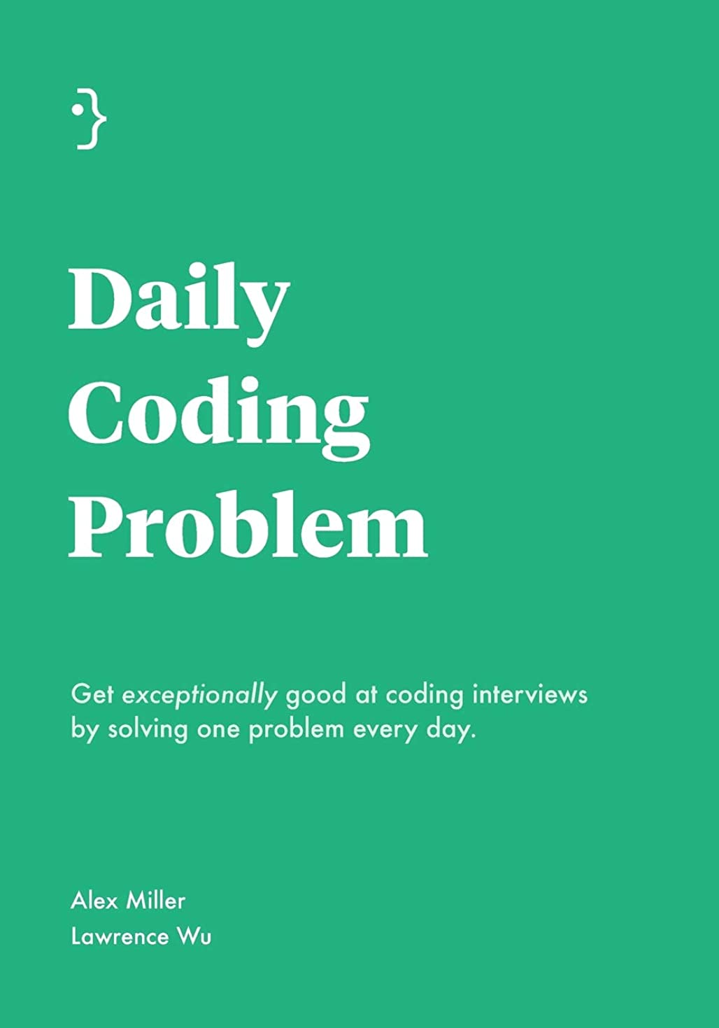 バング接続された一晩Daily Coding Problem: Get exceptionally good at coding interviews by solving one problem every day