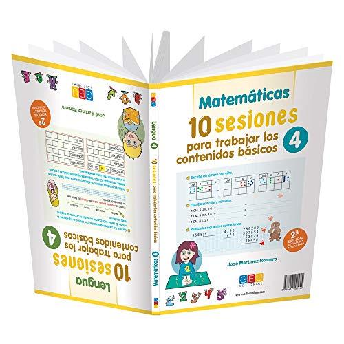 10 Sesiones para trabajar Los Contenidos básicos 4 - 2ª Edición/ Editorial Geu/ 4º primaria/ Mejora Lengua y matemáticas/ Recomendado Como Apoyo