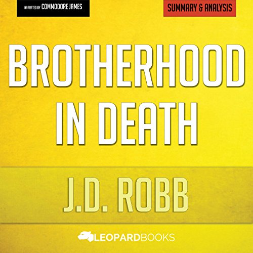 Brotherhood in Death: In Death Series by J. D. Robb: Unofficial & Independent Summary & Analysis audiobook cover art