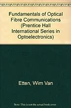Fundamentals of Optical Fiber Communications (Prentice Hall International Series in Optoelectronics)
