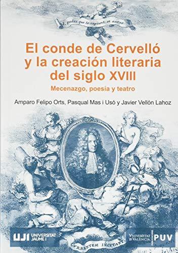El conde de Cervelló y la creación literaria del siglo XVIII: Mecenazgo, poesía y teatro