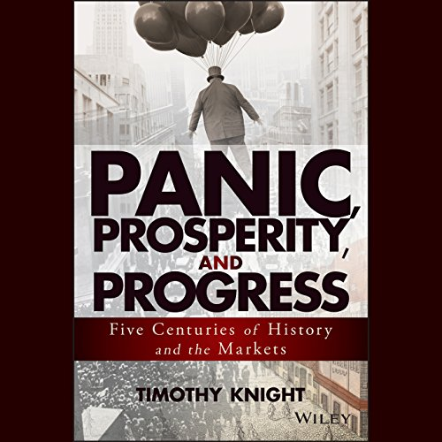 Panic, Prosperity, and Progress audiobook cover art
