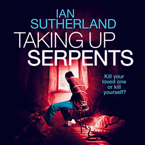 Taking Up Serpents audiobook cover art
