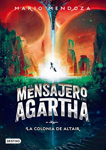El mensajero de Agartha 4 - La colonia de Altair (Fuera de colección)