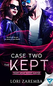 Case Two ~ The Kept (Trudy Hicks Ghost Hunter Book 2)
