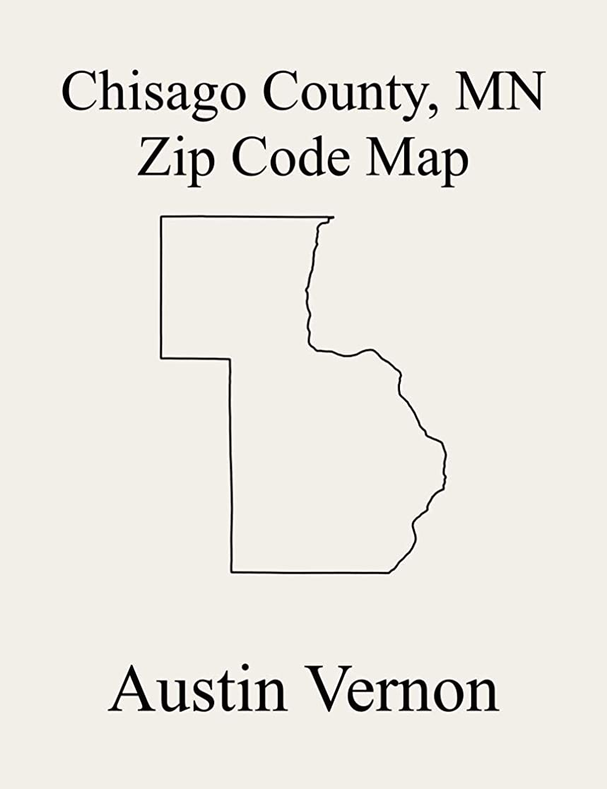 フォーマル争い迫害するChisago County, Minnesota Zip Code Map: Includes Rushseba, Shafer, Amador, Fish Lake, Harris, Nessel, North Branch, Rush City, Shafer, Stacy, Taylors Falls, ... Chisago Lake, Chisago (English Edition)