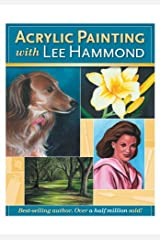 Acrylic Painting With Lee Hammond Kindle Edition