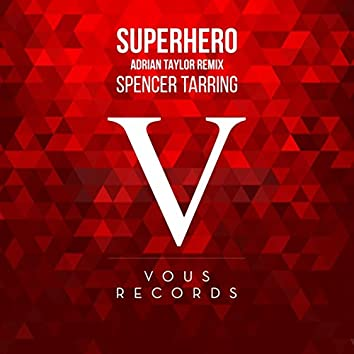Superhero (Adrian Taylor Remix)