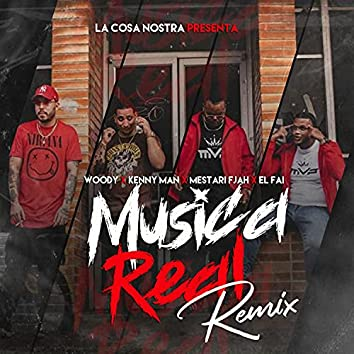 Musica Real (feat. Kenny Man, Bway Woody & El Fai) [Remix] (Remix)