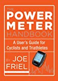 Photo Gallery power meter handbook: a user s guide for cyclists and triathletes