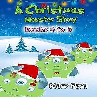 Christmas Monster Stories - Books 4 to 6 cover art