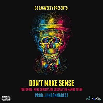 Don't Make Sense