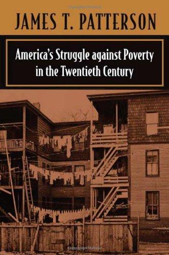 America's Struggle Against Poverty in the Twentieth Century