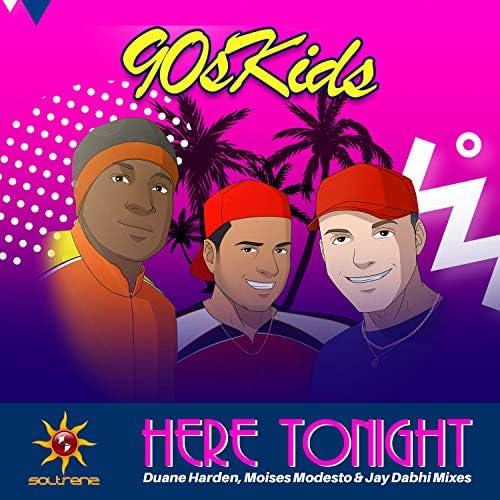 90sKids feat. Duane Harden, Moises Modesto & Jay Dabhi