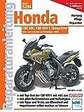 Honda CBF 600 ab Modelljahr 2008: Wartung Pflege Reparatur (Reparaturanleitungen)