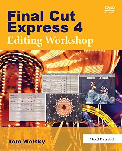 Final Cut Express 4 Editing Workshop (English Edition)