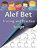 Alef Bet Tracing and Practice, Script: Learn to write the letters of the Hebrew alphabet