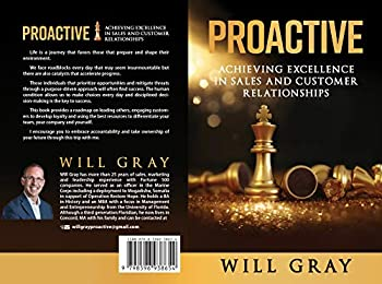 Proactive  Achieving Excellence in Sales and Customer Relationships