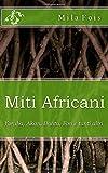 Miti Africani: Yoruba, Akan, Bantu, Fon e tanti altri