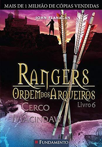 Rangers Ordem Dos Arqueiros 06 - Cerco A Macindaw