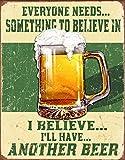 Desperate Enterprises Beer Believe in Something Tin Sign USA 40x31cm S2390