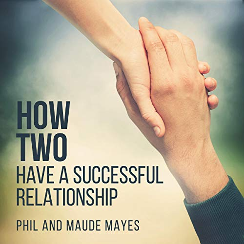 How Two: Have a Successful Relationship cover art