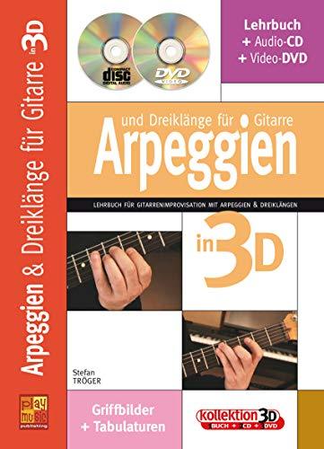 Arpeggien und Dreiklänge für Gitarre in 3D (1 Buch + 1 CD + 1 DVD)