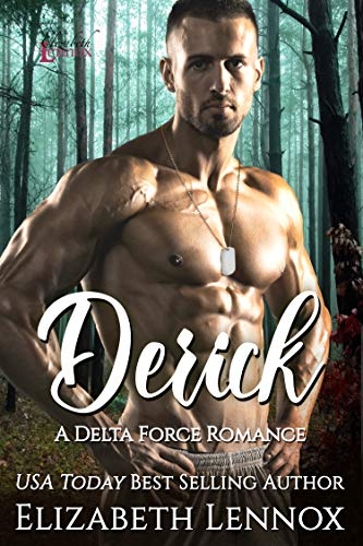Derick (Delta Forces Book 3)