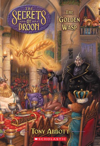 The Golden Wasp (Secrets of Droon)の詳細を見る