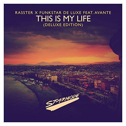 Rasster & Funkstar De Luxe feat. Avante