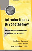 Introduction to Psychotherapy, third edition: An Outline of Psychodynamic Principles and Practice