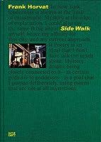 Frank Horvat - Side Walk