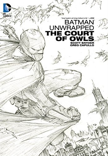 [(Batman Unwrapped The Court of Owls HC)] [ By (artist) Greg Capullo, By (author) Scott Snyder ] [September, 2014]