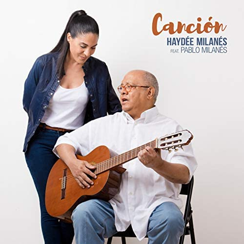 Haydée Milanés feat. Pablo Milanés