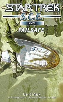 Star Trek: Failsafe (Star Trek: Starfleet Corps of Engineers Book 40) by [David Mack]