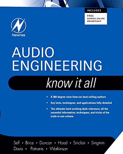 Audio Engineering: Know It All (The Newnes Know It All Series) (Volume 1)