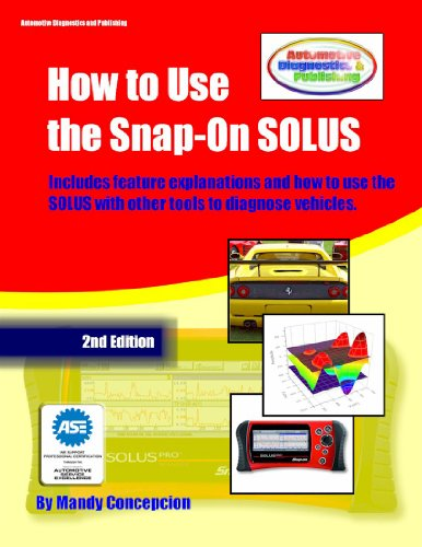 How to Use the Snap-On SOLUS (Automotive Equipment Book Series 3) (English Edition)