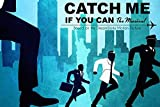 WOAIC Catch Me If You Can (2002) Poster for Bar Cafe Home
