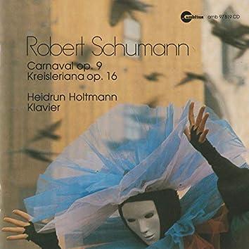 Robert Schumann (Carnaval, Op. 9 - Kreisleriana, Op. 16)