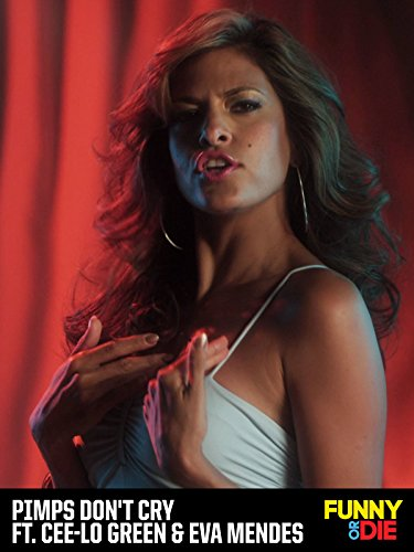 Pimps Don't Cry ft. Cee-Lo Green & Eva Mendes [OV]