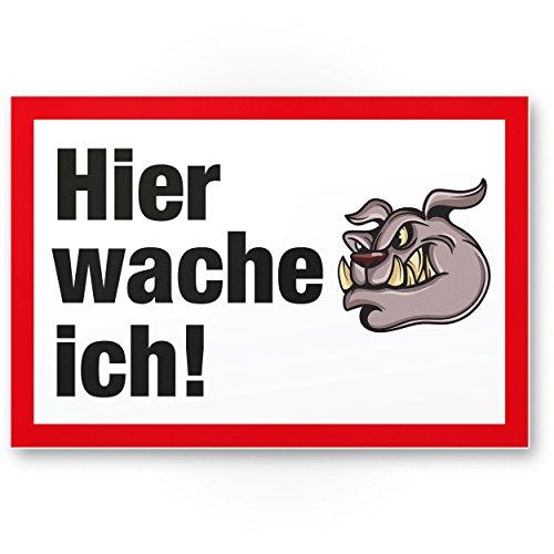 hier wache ich Comic perro–Perros–Rótulo, Nota (Puerta para jardín/Jardín Valla–cartel de puerta puerta, warnschild Disuasión y protección antirrobos–Vorsicht/Advertencia Perro